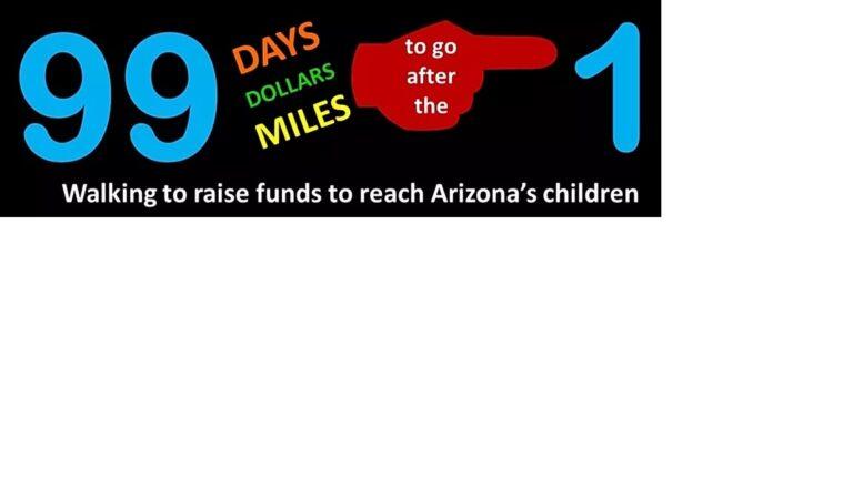 Walking to raise funds to reach Arizona's Children